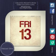 #BlogFlashDaily Writing Prompt: Friday 13th #creativity #writingprompt