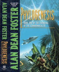 Publication: Phylogenesis  Authors: Alan Dean Foster Year: 1999-06-00 ISBN: 0-345-41862-X [978-0-345-41862-3] Publisher: Del Rey / Ballantine  Cover: Mark Harrison