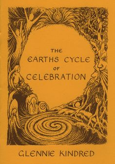 THE EARTH'S CYCLE OF CELEBRATION -- by GLENNIE KINDRED --- A simple and clear beginners guide to understanding the underlying energy of the Celtic Wheel of the Year and includes many simple and inspiring ways to celebrate the 8 Celtic festivals and connect to the Earth's changing cycles, whether celebrating alone or with a group.