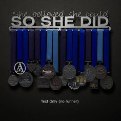 She Believed She Could So She Did Allied Medal Hanger Holder