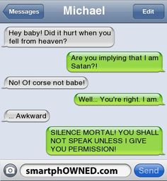 Funny Text Messages Gone Wrong | MichaelHey baby! Did it hurt when you fell from heaven? | Are you ...