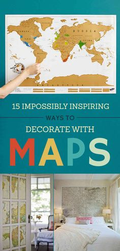 15 Cheap And Super Creative Ways To Decorate Your Home With Maps
