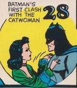 Today in the world of DC Comics: 28 July - Batman's first clash with The Catwoman