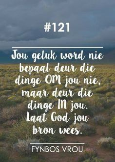 Fynbos vrou                                                                                                                                                                                 More Inspirational Quotes About Change, Inspirational Message, Change Quotes, Afrikaanse Quotes, Loss Quotes, Word Pictures, Faith Hope Love, Powerful Words, True Words