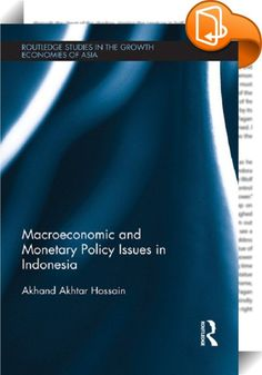 Macroeconomic and Monetary Policy Issues in Indonesia    ::  <P>Following the acquisition of its sovereignty from the Netherlands in 1949, Indonesia experienced serious economic and political problems during the 1950s and 1960s, before entering a three-decade-long period of rapid economic growth. Hard-hit by the financial crisis of the late 1990s, Indonesia undertook a wide range of economic and financial reforms. These reforms served to prepare it well for the 2007-08 global financial...
