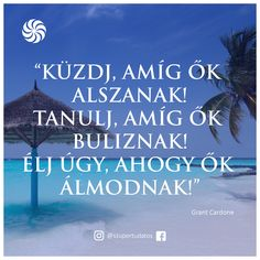Szupertudatos Önfejlesztés, Pozitív gondolatok, Siker, Motiváció, Boldogság, Szeretet,Idézetek Life Learning, Poetry Quotes, Positive Thoughts, Picture Quotes, Healthy Life, Life Quotes, Inspirational Quotes, Motivation, Pictures