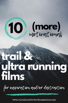 10 MORE Motivational Trail & Ultra Running Films for Inspiration (or Distraction) - My WordPress Website Ultra Trail, Running For Beginners, Running Tips, Ultra Running Quotes, Trail Running Quotes, Fell Running, Hiking Tips, Training Plan, Running Training