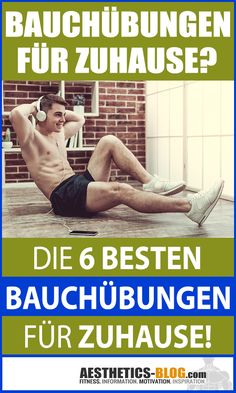 Abdominal exercises for the home? This is how you effectively train your six-pack - New Day New Diy! Fitness Motivation, Fitness Hacks, Fitness Workouts, Bodybuilding, Abdominal Exercises, Six Packs, Calisthenics, Fitness Tracker, Ayurveda