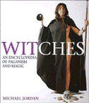 Witches: An Encyclopedia of Paganism and Magic    Anyone know if this is a good book? I've never heard of it before...