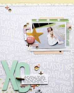Our Layout of the Week, XO, comes from our member Mel (username JustMel). Love Scrapbook, Scrapbook Sketches, Scrapbook Page Layouts, Scrapbook Paper Crafts, Scrapbook Supplies, Scrapbook Cards, Scrapbook Albums, Crate Paper, Studio Calico