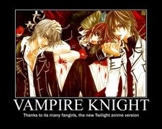 vampire knight funny | Vampire Knight Motivational Poster Picture