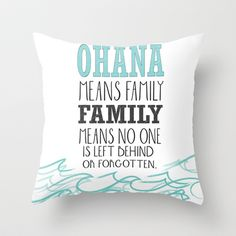 ohana means family.. lilo and stitch disney...  Throw Pillow by studiomarshallarts - $20.00