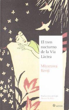 Tren nocturno de la via lactea, el M.Literatura Japonesa: Amazon.es: Kenji Miyazawa: Libros