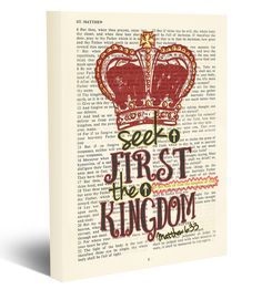 Vintage Bible page verse scripture - Seek First the Kingdom - Matthew 6:33 Christian wrapped CANVAS, old dictionary crown wall & home decor, housewarming, Christmas gift. This reproduction wrapped CANVAS of a highlighted King James Bible page is sure to make a great gift for someone. We scan real pages from old Bibles (thus they have slight flaws and aging such as bleeding words from the other side, because the pages are so thin), which just adds to the character. This is a perfect…