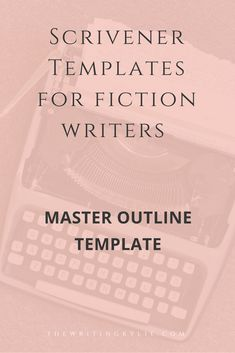 The ultimate in non fiction book templates for scrivener these writingtips scrivener template for fiction writers master outline template pronofoot35fo Images