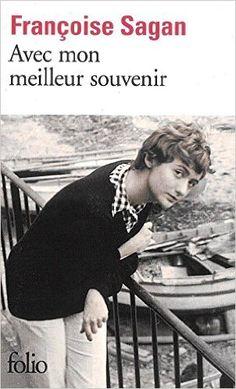 """""""Avec mon meilleur souvenir"""", de Françoise Sagan"""