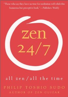 Zen 247 All Zen All the Time * Click image for more details.