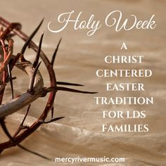 Make your Easter more Christ centered by celebrating Holy Week! Walk through the last days of the life of Christ as a family. Songs, videos, scriptures, activities, and more! Learn about Palm Sunday, Passover, Good Friday, and all the special days in between. mercyrivermusic.com