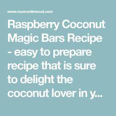 Raspberry Coconut Magic Bars Recipe - easy to prepare recipe that is sure to delight the coconut lover in your life! Coconut Desserts, Coconut Recipes, Dessert Bars, Dessert Recipes, Dessert Ideas, Magic Bars, Blondie Brownies, Magic Recipe, Cookie Bars