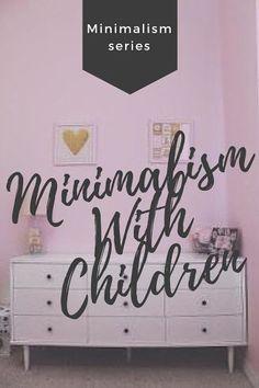 Minimalism With Children - Tara Creel