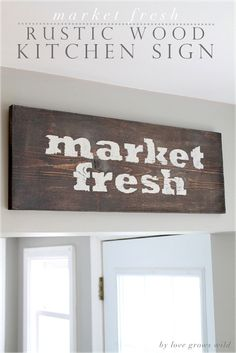 Learn how to make this gorgeous rustic sign for your kitchen! Details at LoveGrowsWild.com