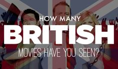 Anglophile? Cinephile? This quiz is for you.