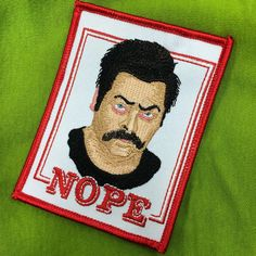 Ron Swanson Parks and Rec NOPE embroidered patch - iron on