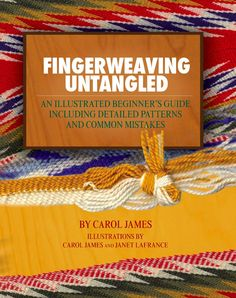 Fingerweaving Untangled is a beginners instructional book on the basic techniques of finger weaving.This book is also available in French Finger Weaving, Loom Weaving, 123 And Me, Weaving For Kids, Girl Scout Leader, Nativity Crafts, Finger Knitting, Knit Or Crochet, Art For Kids