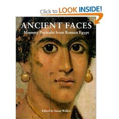 Ancient Faces: Mummy Portraits from Roman Egypt