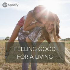 Feeling Good For A Living - Spotify UK