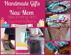Handmade Gifts for a New Mom: Knitting and Crochet Patterns