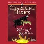 Dead as a Doornail: Sookie Stackhouse Southern Vampire Mystery # 5 | Charlaine Harris