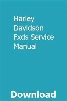 Harley Davidson Fxds Service Manual pdf download online full