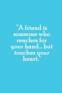 Friendship Quote But touches your butt