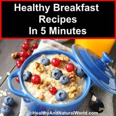 Healthy Breakfast Recipes in 5 Minutes