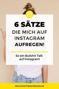 6 Sätze die mich auf Instagram aufregen Social Media Trends, Social Media Plattformen, Social Media Marketing, Content Marketing, Online Marketing, Instagram Hacks, Digital Media, How To Stay Healthy, Mindfulness