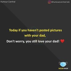 Love Parents Quotes, Daughter Love Quotes, True Feelings Quotes, True Quotes, Funny Quotes, Love You Dad, Still Love You, Adorable Quotes, Savage Quotes