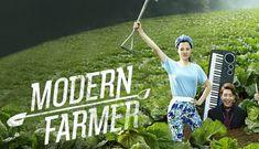 Modern Farmer - - Episode 4 - Watch Full Episodes Free on DramaFever