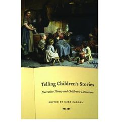 A comprehensive collection of scholarly essays exploring the effects, use, and implications of narrative in children's literature from an international cast of contributing scholars
