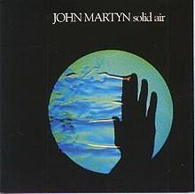 """John Martyn  """"Solid Air"""" (1973)"""