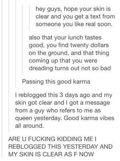Man I just want you people to have good karma. Unless you're an asshole. Then that's debatable. Tumblr Stuff, Tumblr Posts, Funny Memes, Hilarious, Faith In Humanity, Text Posts, Make Me Happy, Dumb And Dumber, Karma
