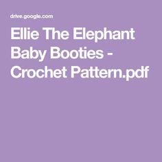 Ellie The Elephant Baby Booties - Crochet Pattern.pdf