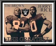 Tim Brown Jerry Rice Oakland Raiders Los Angeles Raiders Silver and Black Okland Raiders, Raiders Players, Raiders Stuff, Raiders Girl, Oakland Raiders Football, Raiders Los Angeles, Nfl Hall Of Fame, Sport Of Kings, Raider Nation