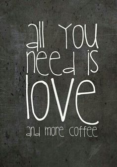 We all need love and more coffee!  www.partyista.com
