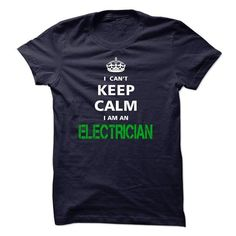 I can not keep calm Im an ELECTRICIAN - #tshirt print #cute hoodie. THE BEST => https://www.sunfrog.com/LifeStyle/I-can-not-keep-calm-Im-an-ELECTRICIAN.html?68278