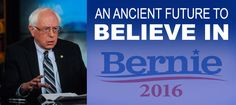 "In this news release from an imaginary alternate universe, Bernie Sanders's slogan, ""An Ancient Future to Believe In,"" leads to a proposal to employ the world music group Ancient Future in international conflicts."