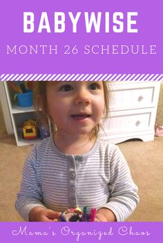 Caroline's 26th month old schedule, eating habits, night and sleep information, milestones and interests.