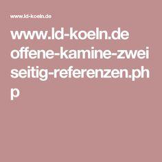 www.ld-koeln.de offene-kamine-zweiseitig-referenzen.php