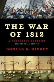 The War of 1812: A Forgotten Conflict, Bicentennial Edition by Donald R Hickey Download