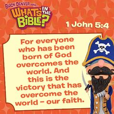 1 John 5:4 - Verse of the Day 1/5/14 - Whats in the Bible